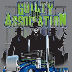 Guilty By Association 2014 – Chrome Shop Mafia